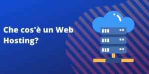 web hosting, che cos'è